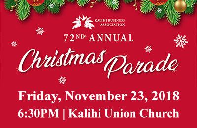 72nd Annual Kalihi Christmas Parade • 11-23-2018