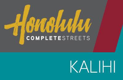C&C Honolulu Presenting: Kalihi Complete Streets • Update